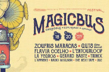 festival magic bus - magic bus - magic bus grenoble - programmation festival magic bus - magic bus 2017