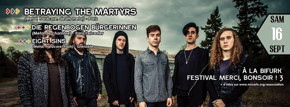 eight sins - metalcore - betraying the martyrs - bifurk grenoble