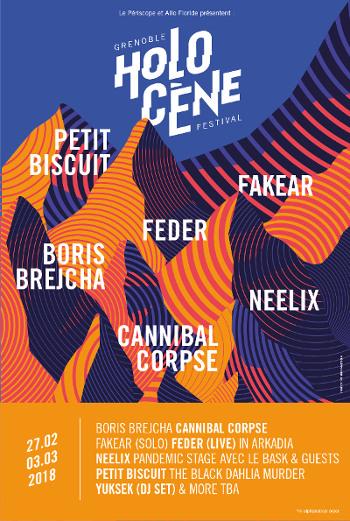 festival holocene 2018 - petit biscuit - feder - fakear - neelix - boris brejcha - cannibal corpse - festival grenoble