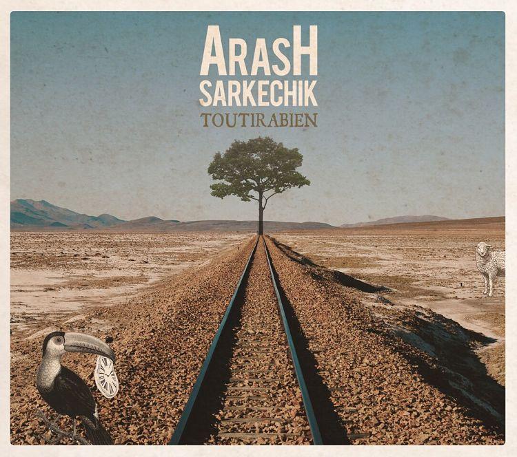 toutirabien album arash sarkechik