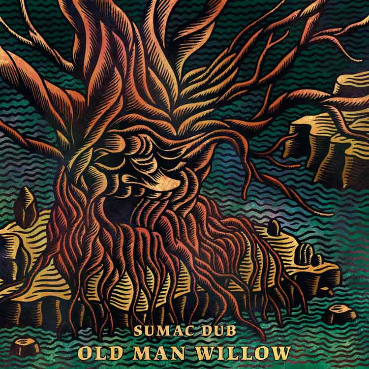 old man willow sumac dub - dub grenoble - scene locale grenoble