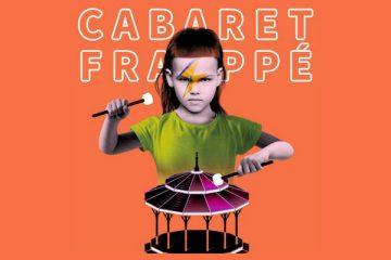 cabaret frappe grenoble - festival grenoble - cabaret frappe 2018